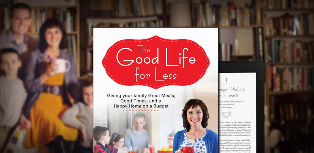 Amy Allen Clark-The Good Life for Less-Frugal Living Book-Cover