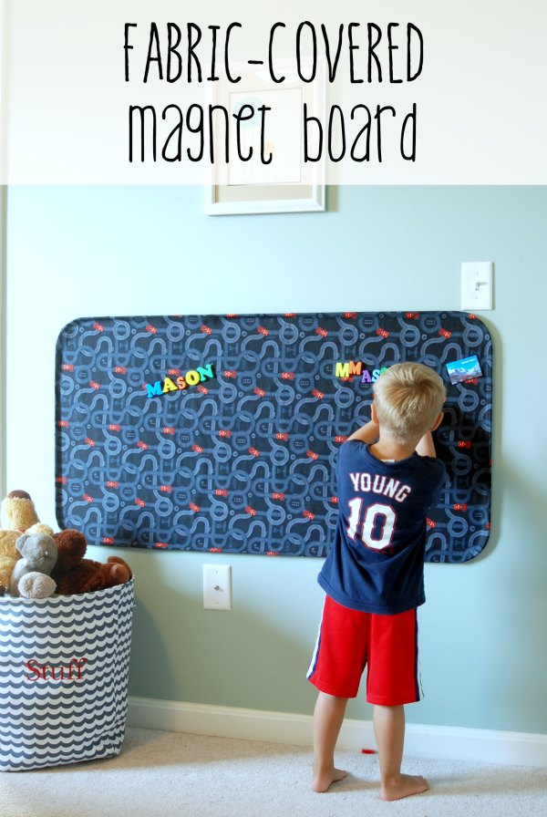 Make this huge fabric-covered magnet board for less than $20!